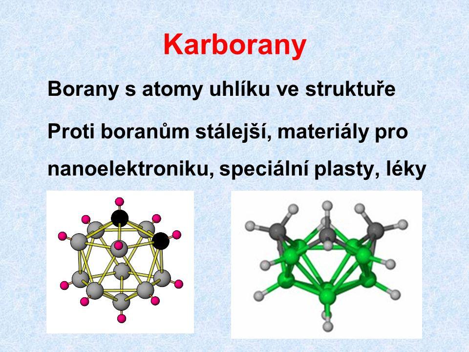Karborany Borany s atomy uhlíku ve struktuře