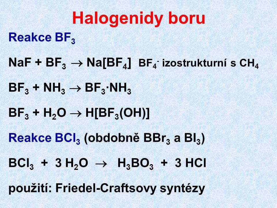 Halogenidy boru Reakce BF3