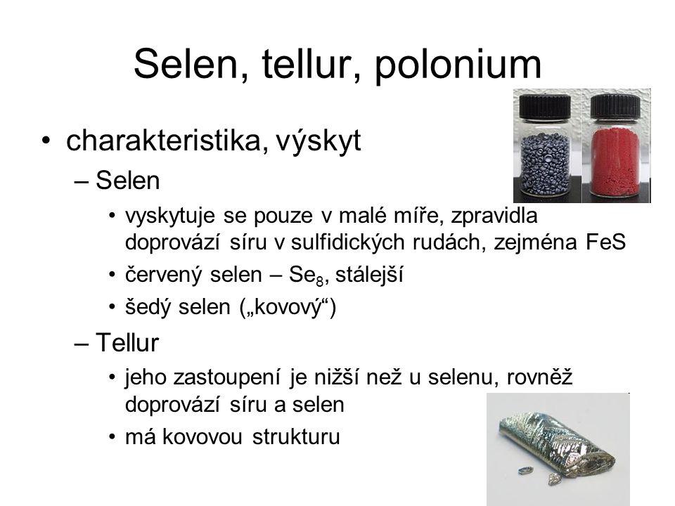 Selen, tellur, polonium charakteristika, výskyt Selen Tellur