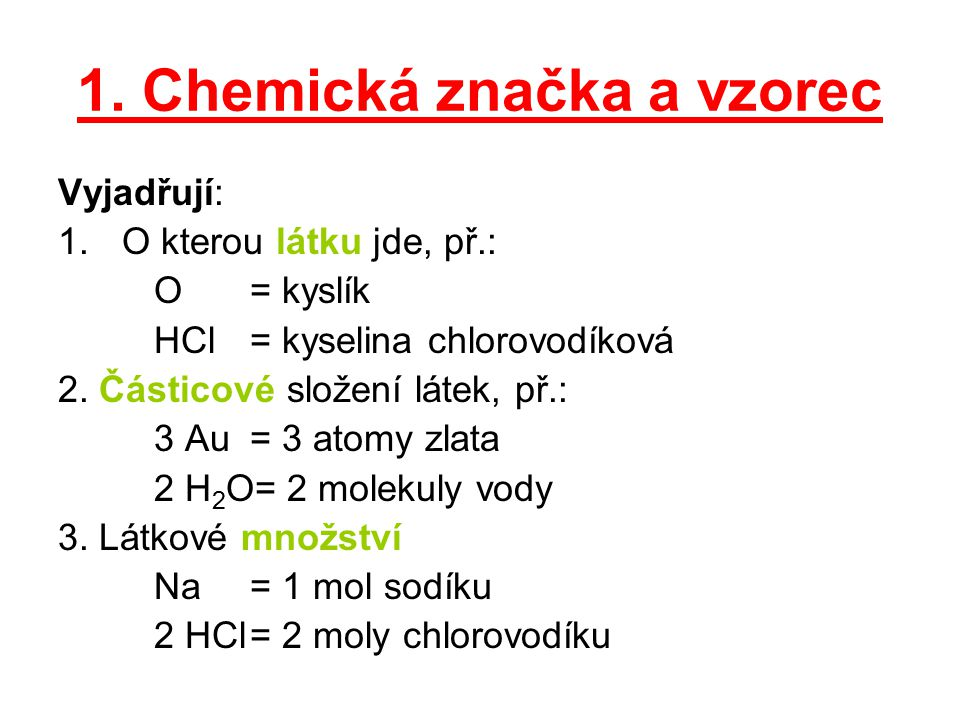 1. Chemická značka a vzorec