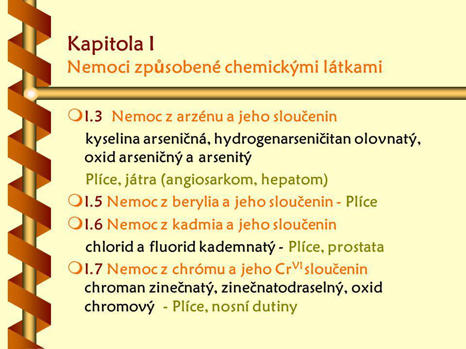 Kapitola I Nemoci způsobené chemickými látkami