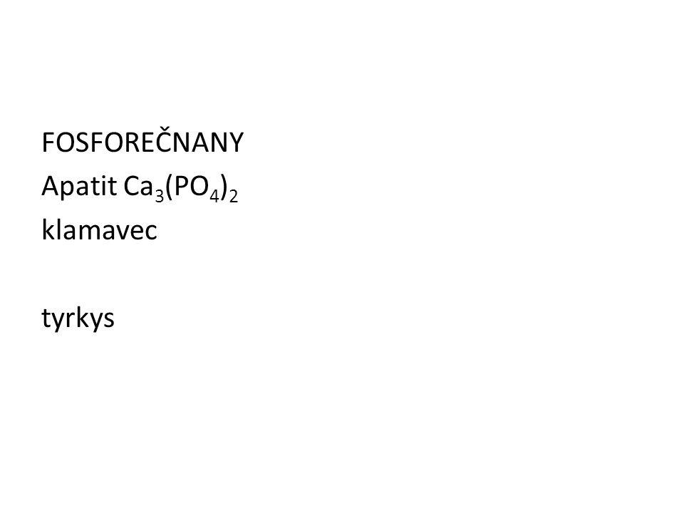 FOSFOREČNANY Apatit Ca3(PO4)2 klamavec tyrkys