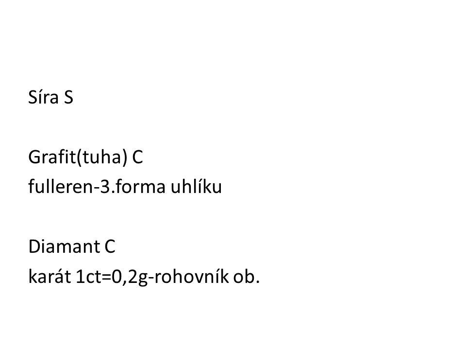 Síra S Grafit(tuha) C fulleren-3