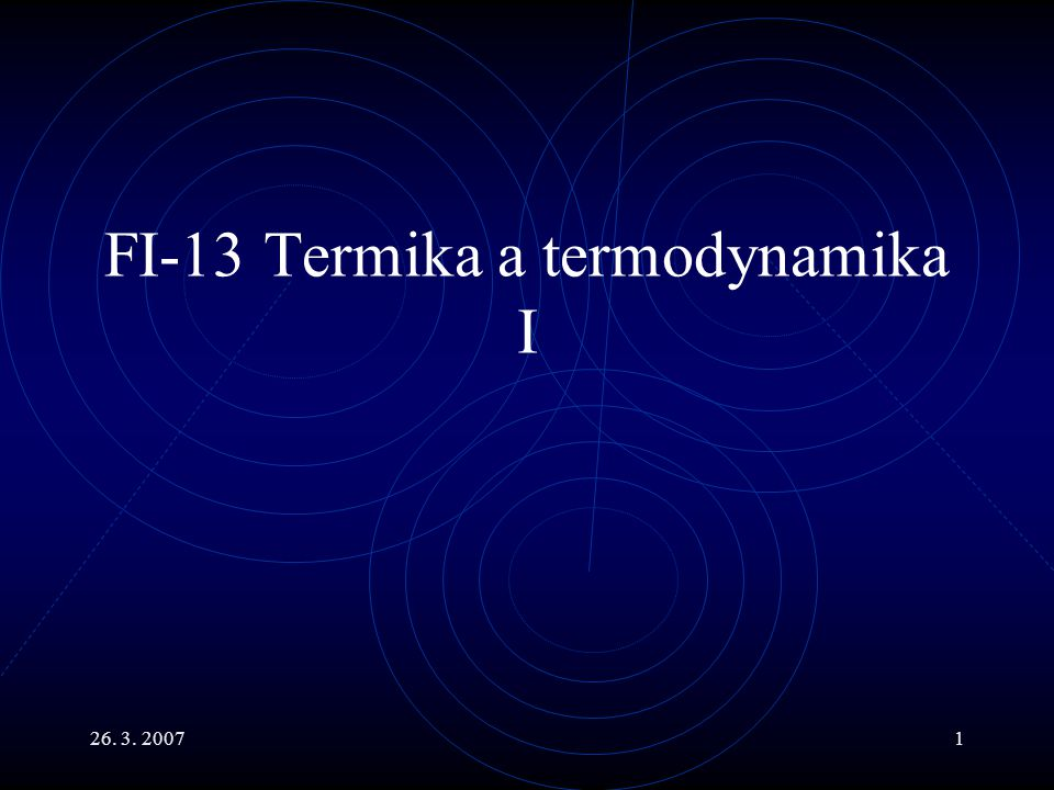 FI-13 Termika a termodynamika I