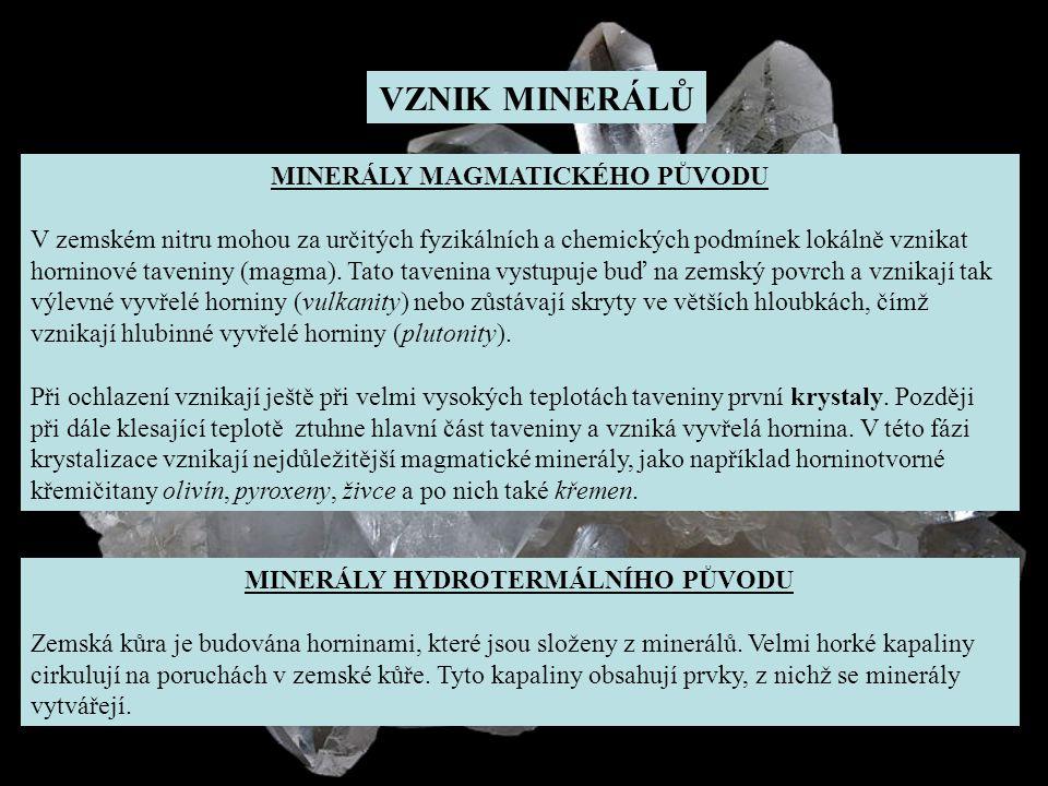 MINERÁLY HYDROTERMÁLNÍHO PŮVODU