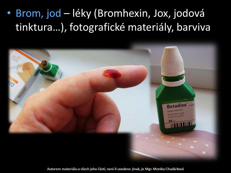 Brom, jod – léky (Bromhexin, Jox, jodová tinktura…), fotografické materiály, barviva
