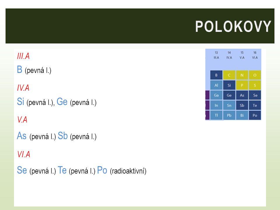 POLOKOVY B (pevná l.) Si (pevná l.), Ge (pevná l.)