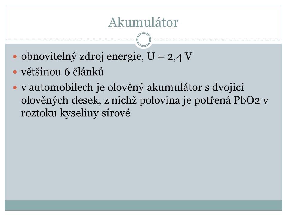 Akumulátor obnovitelný zdroj energie, U = 2,4 V většinou 6 článků