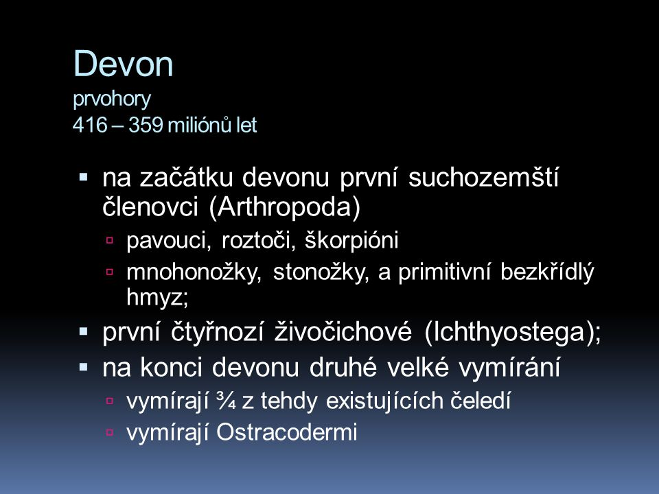 Devon prvohory 416 – 359 miliónů let