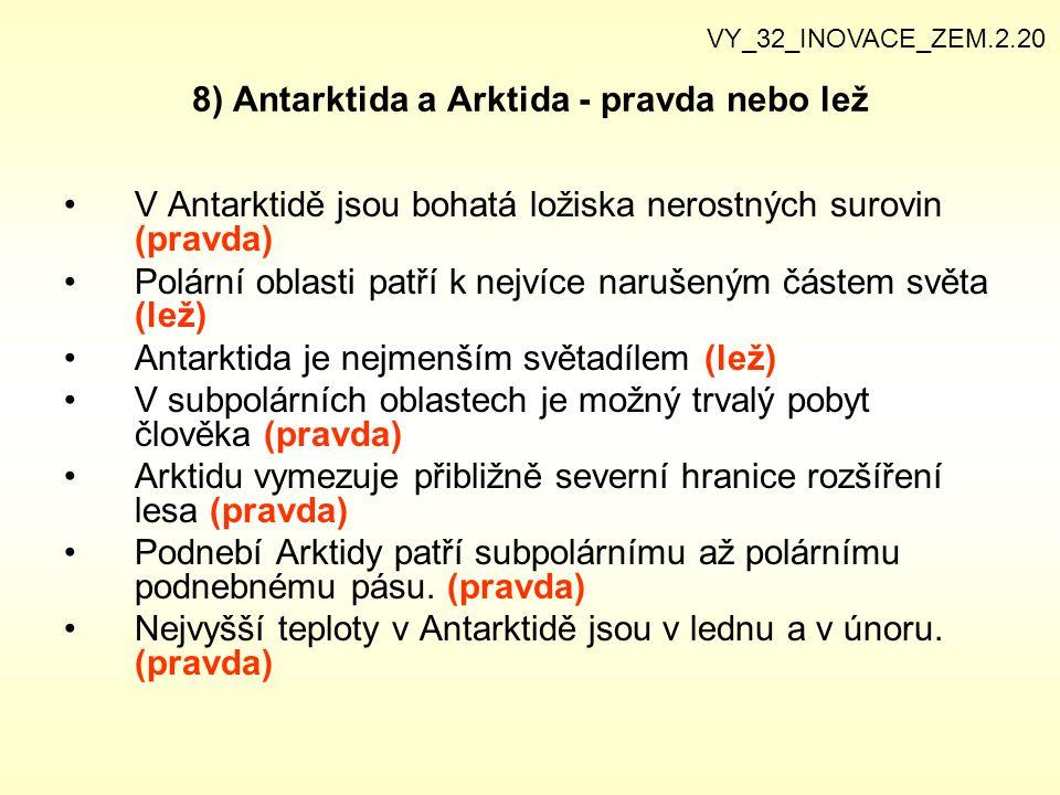 8) Antarktida a Arktida - pravda nebo lež
