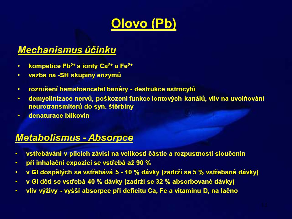 Olovo (Pb) Mechanismus účinku Metabolismus - Absorpce