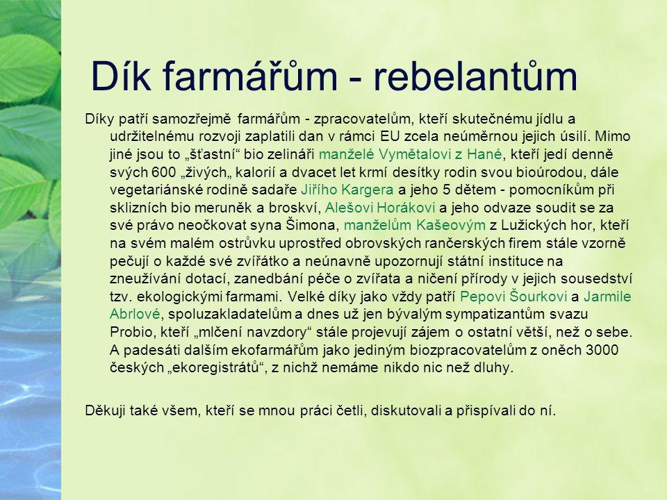 Dík farmářům - rebelantům