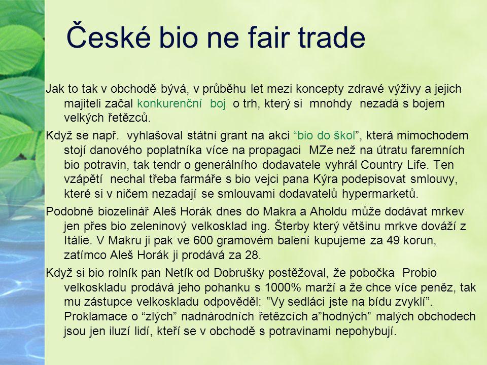 České bio ne fair trade