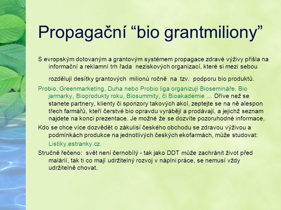 Propagační bio grantmiliony