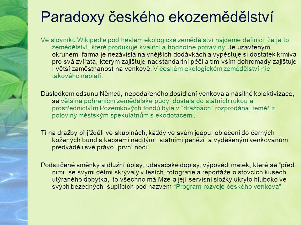 Paradoxy českého ekozemědělství