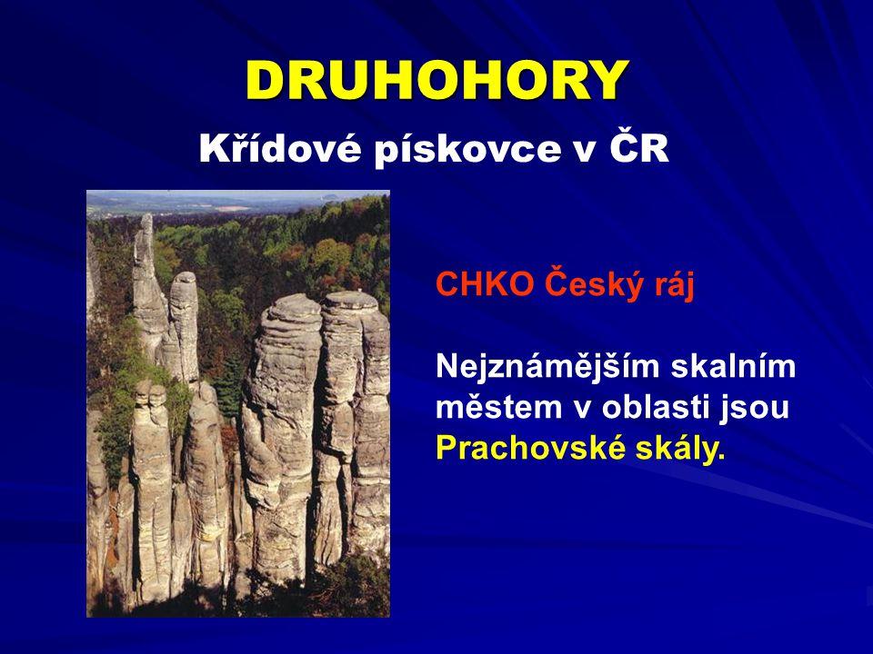 DRUHOHORY Křídové pískovce v ČR CHKO Český ráj