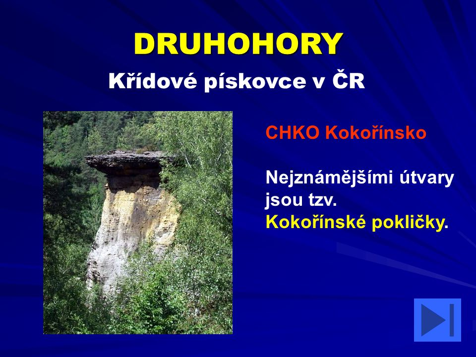 DRUHOHORY Křídové pískovce v ČR CHKO Kokořínsko