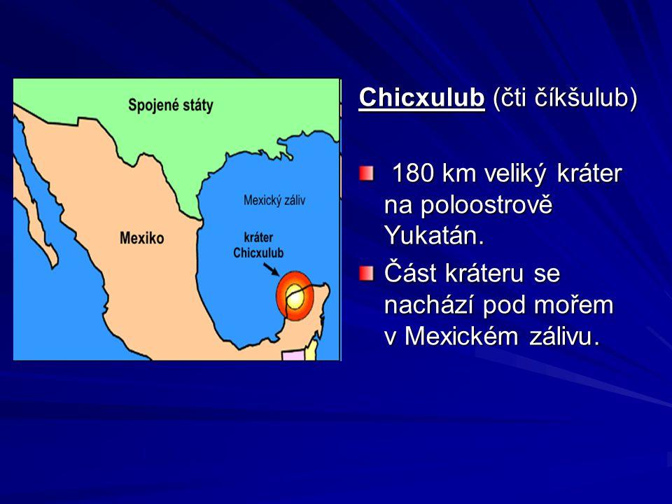 Chicxulub (čti číkšulub)