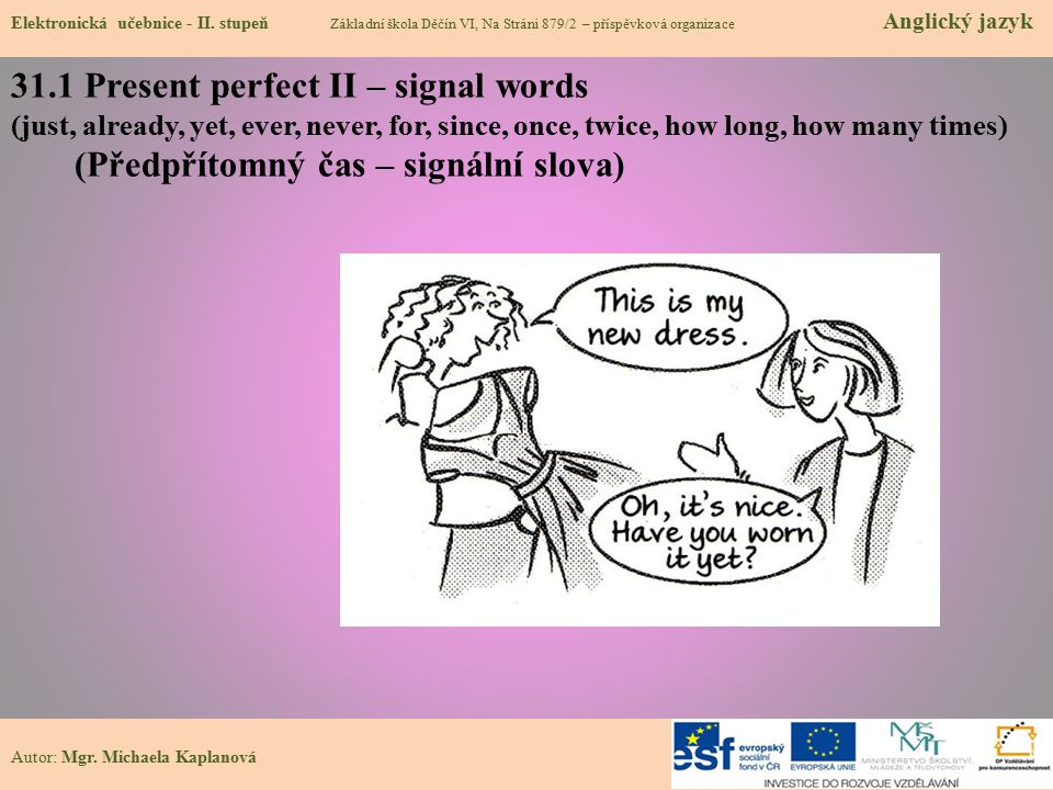 31.1 Present perfect II – signal words