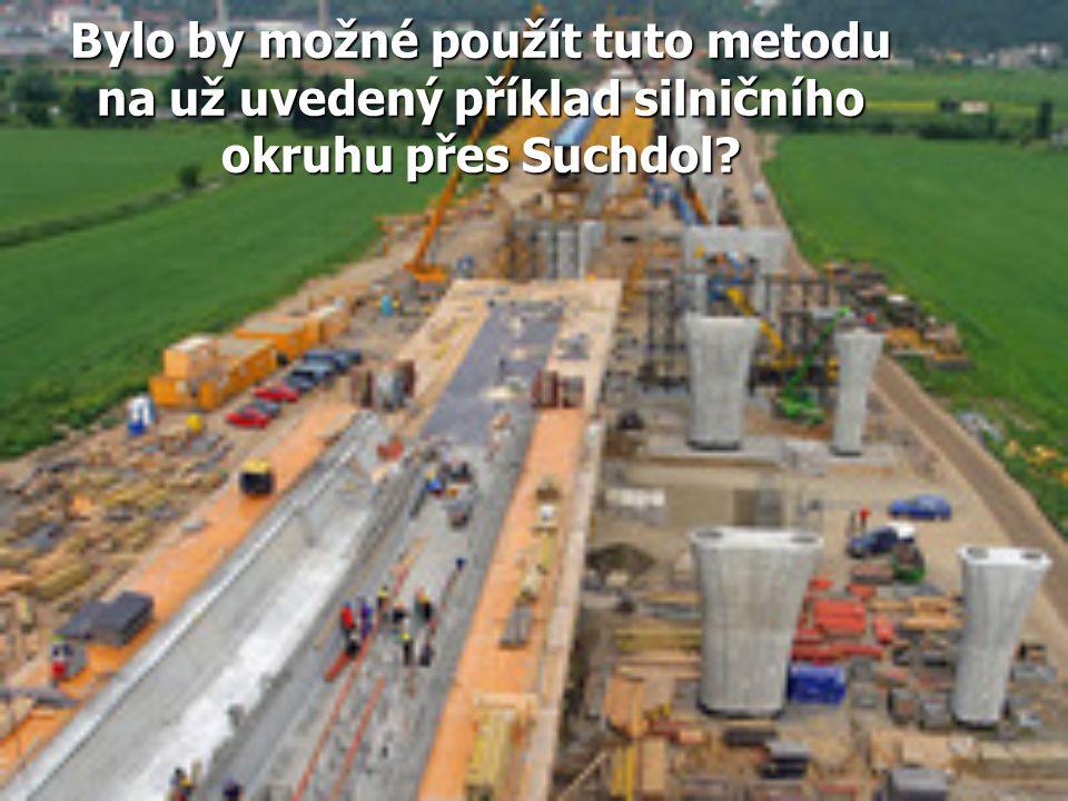 Bylo by možné použít tuto metodu na už uvedený příklad silničního okruhu přes Suchdol