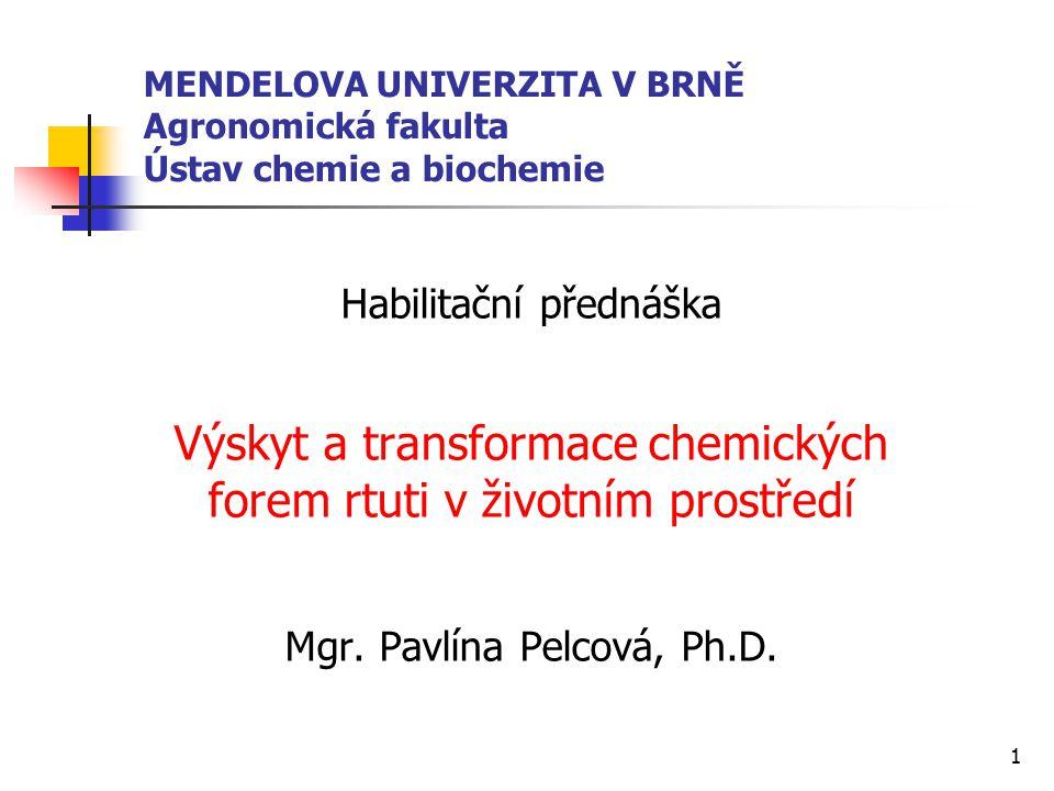 Výskyt a transformace chemických forem rtuti v životním prostředí