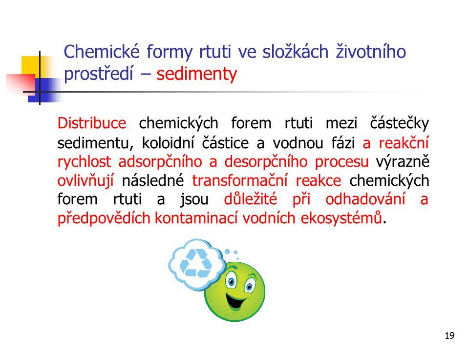 Chemické formy rtuti ve složkách životního prostředí – sedimenty