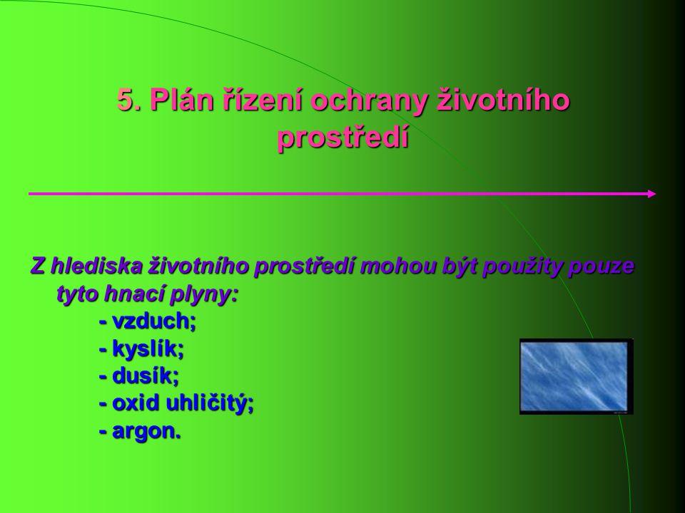 5. Plán řízení ochrany životního prostředí