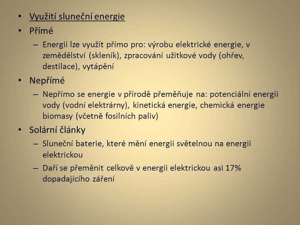 Využití sluneční energie Přímé