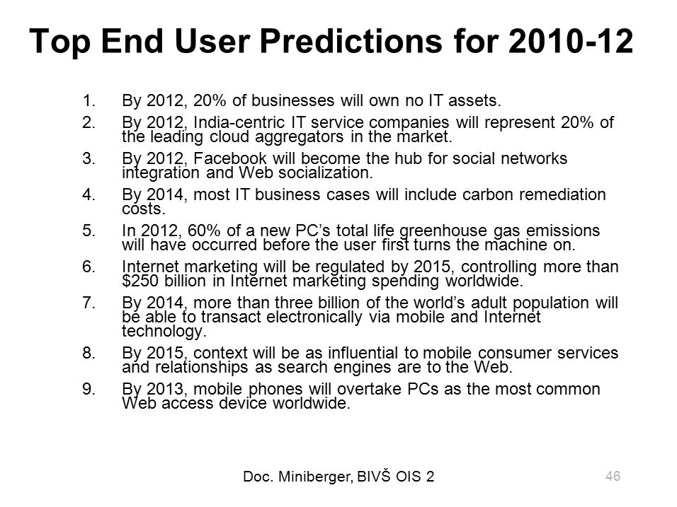 Top End User Predictions for 2010-12