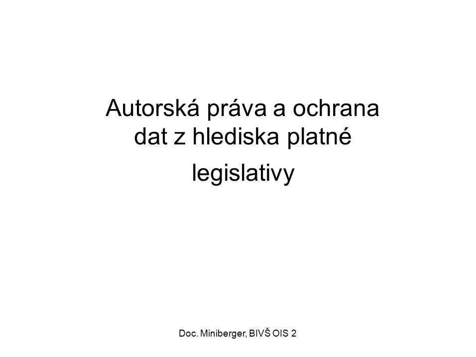 Autorská práva a ochrana dat z hlediska platné legislativy