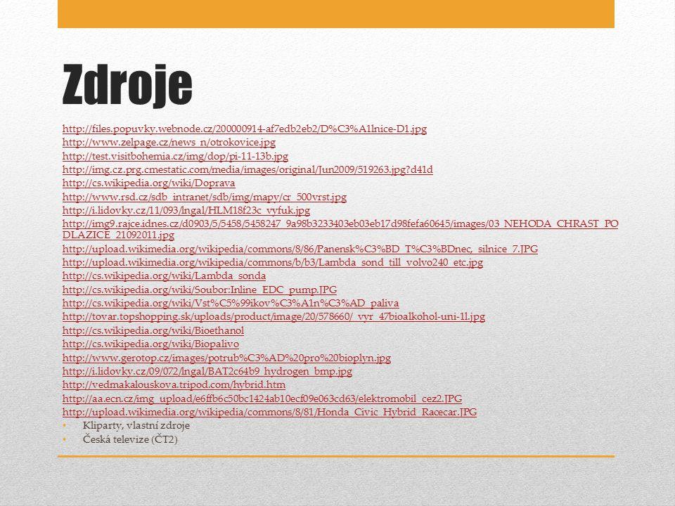 Zdroje http://files.popuvky.webnode.cz/200000914-af7edb2eb2/D%C3%A1lnice-D1.jpg. http://www.zelpage.cz/news_n/otrokovice.jpg.