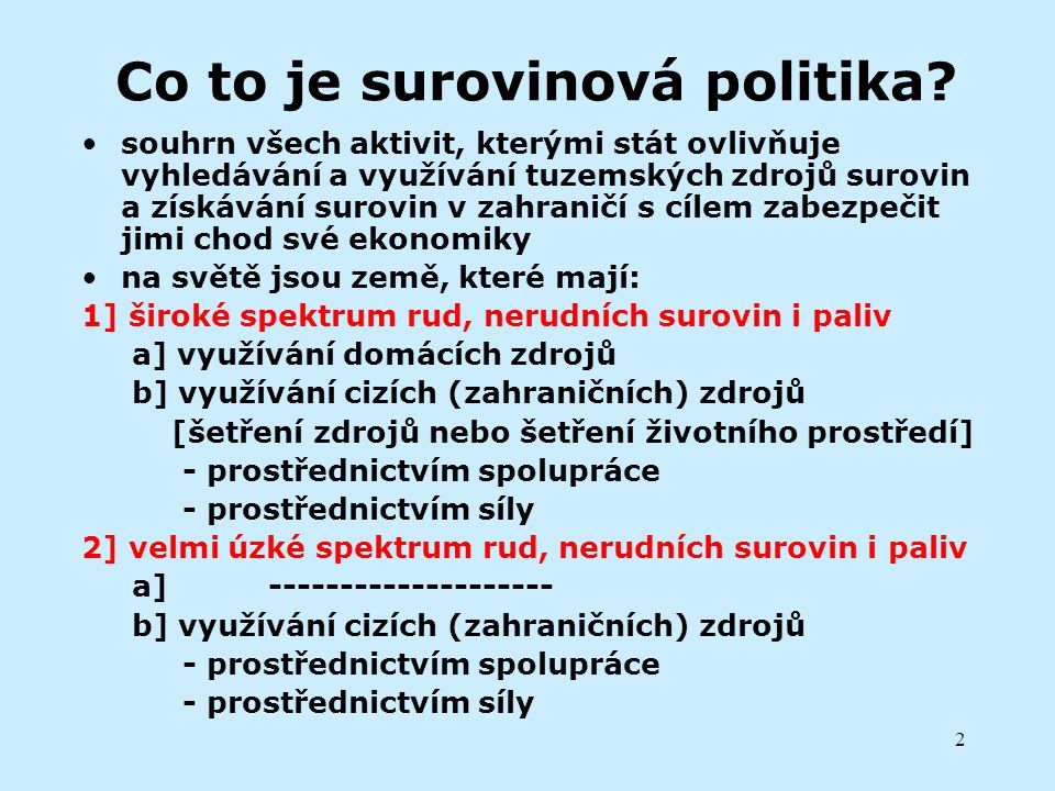 Co to je surovinová politika