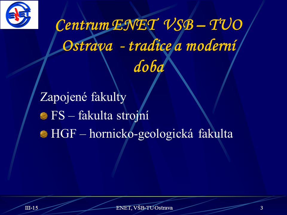 Centrum ENET VSB – TUO Ostrava - tradice a moderní doba