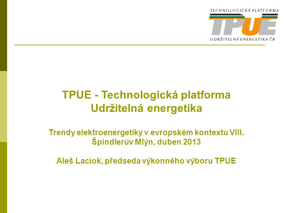 TPUE - Technologická platforma Udržitelná energetika