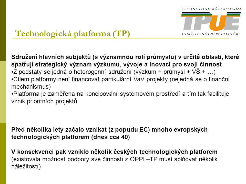 Technologická platforma (TP)