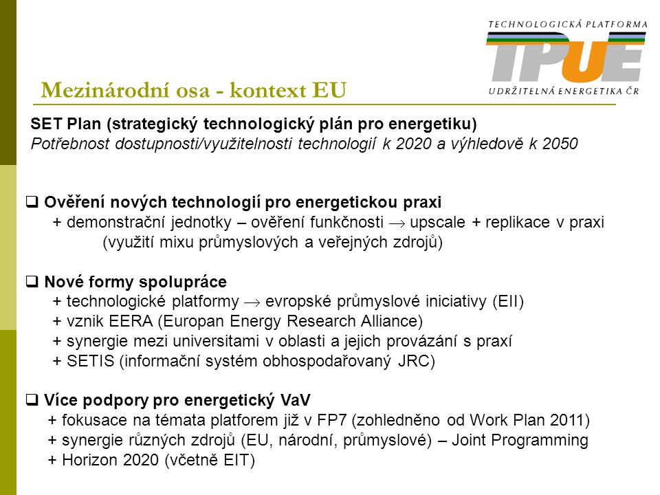 Mezinárodní osa - kontext EU