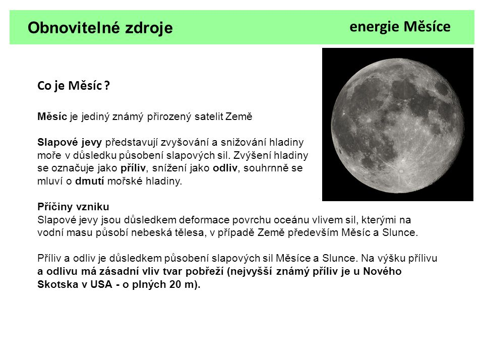 Obnovitelné zdroje energie Měsíce Co je Měsíc