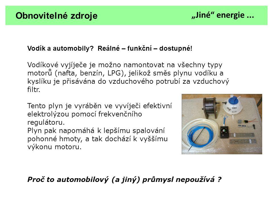 """Obnovitelné zdroje """"Jiné energie ..."""