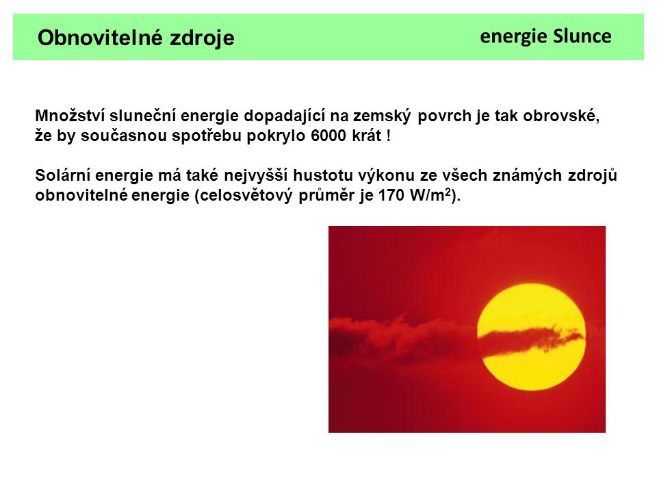 Obnovitelné zdroje energie Slunce