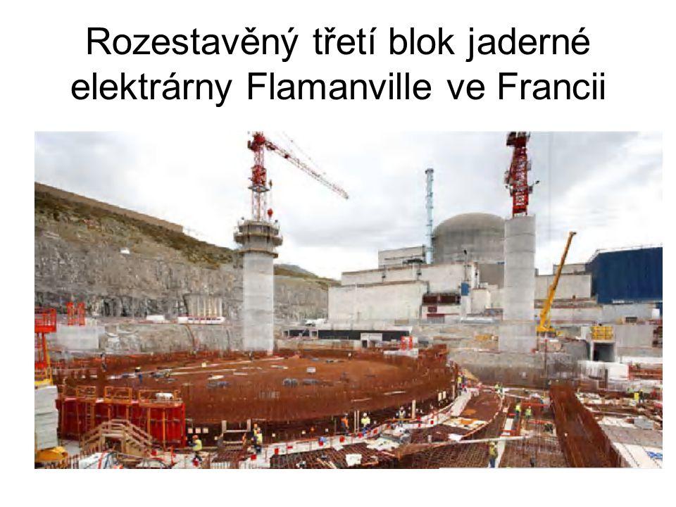 Rozestavěný třetí blok jaderné elektrárny Flamanville ve Francii
