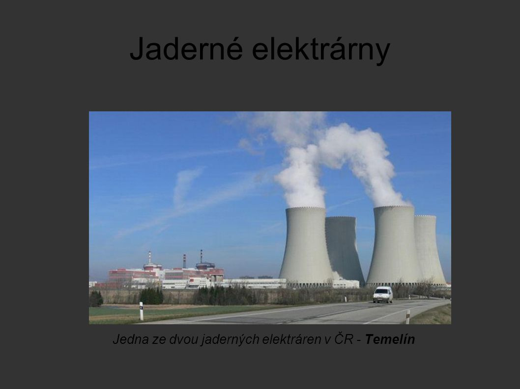 Jedna ze dvou jaderných elektráren v ČR - Temelín