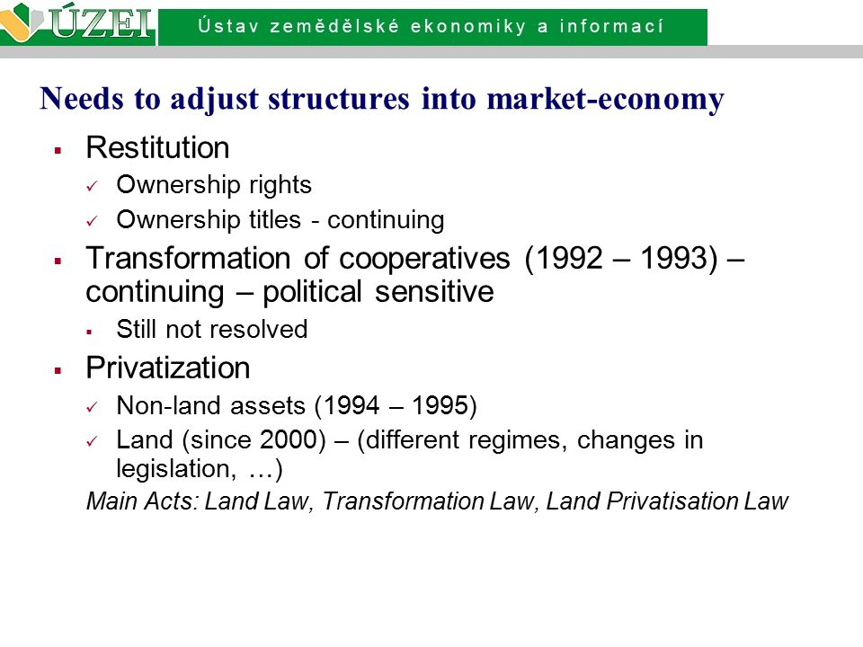 Needs to adjust structures into market-economy