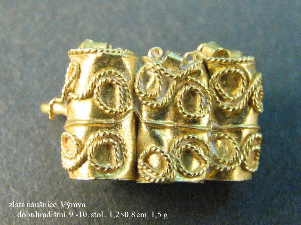 – doba hradištní, 9.-10. stol., 1,2×0,8 cm, 1,5 g
