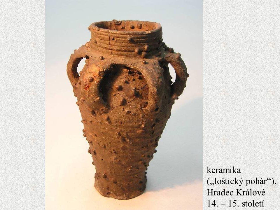 """keramika (""""loštický pohár ), Hradec Králové 14. – 15. století"""