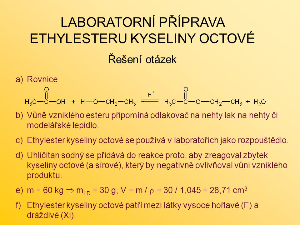 LABORATORNÍ PŘÍPRAVA ETHYLESTERU KYSELINY OCTOVÉ