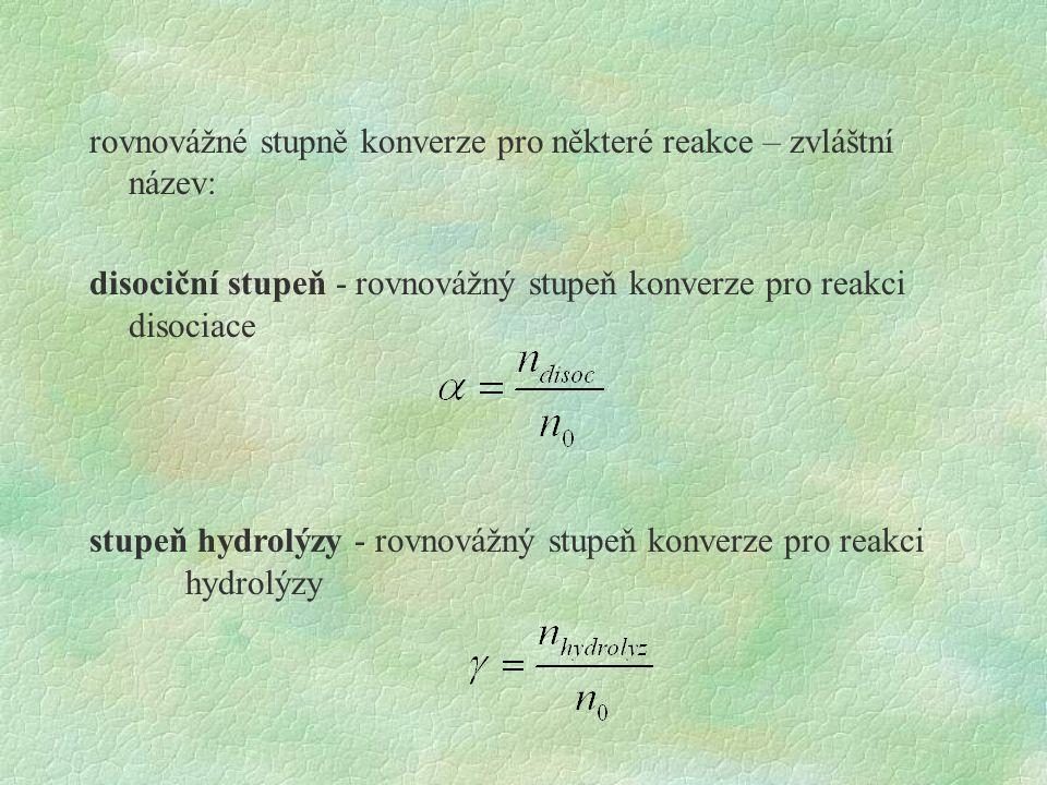stupeň hydrolýzy - rovnovážný stupeň konverze pro reakci hydrolýzy