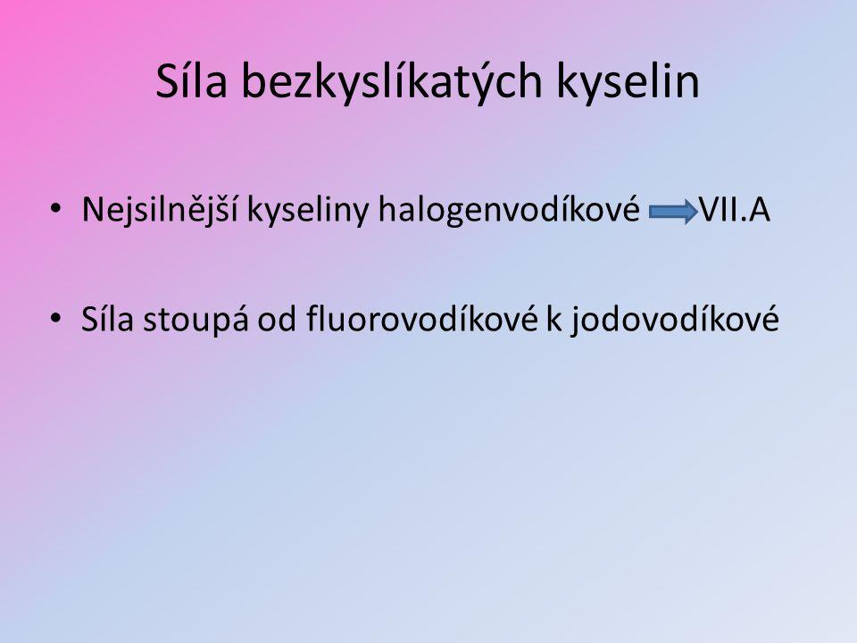 Síla bezkyslíkatých kyselin