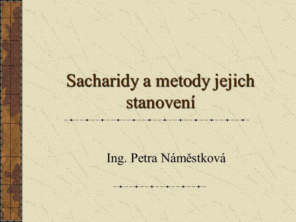 Sacharidy a metody jejich stanovení