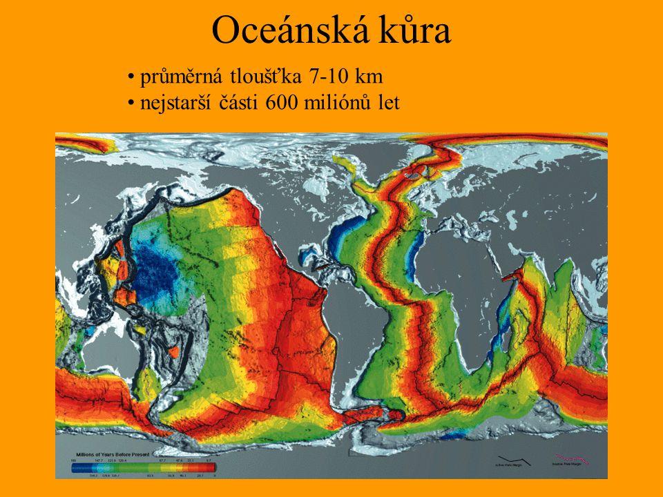 Oceánská kůra průměrná tloušťka 7-10 km