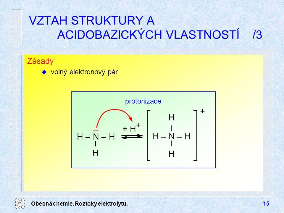 VZTAH STRUKTURY A ACIDOBAZICKÝCH VLASTNOSTÍ /3